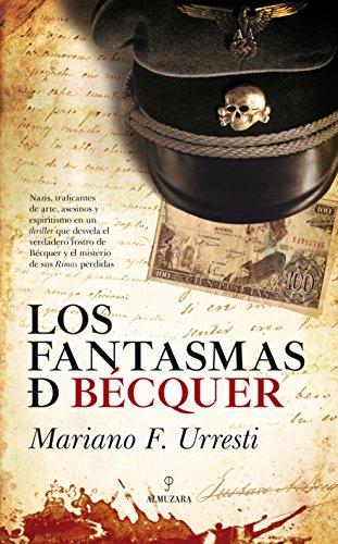 Los fantasmas de Bécquer (Novela) (Spanish Edition)
