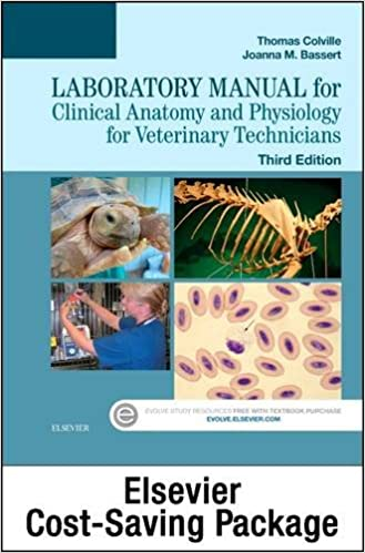 Clinical Anatomy And Physiology For Veterinary Technicians - Text And Laboratory Manual Package, 3e Mobi Download Book