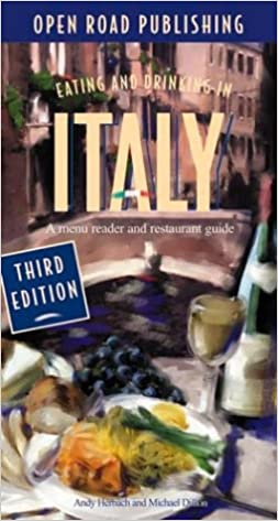 3rd Edition Eating /& Drinking In Italy