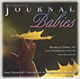 HealthCheques Journal Babies, Jane Stephenson and Machelle M. Seibel, 1891011049