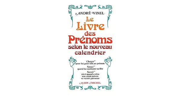 Calendrier Des Saints Et Des Prenoms.Le Livre Des Prenoms Selon Le Nouveau Calendrier Amazon Ca