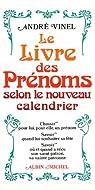 Le Livre des prénoms selon le nouveau calendrier par Vinel