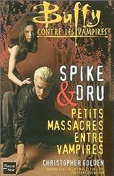 Drusilla et Spike : Petits massacres entre vampires