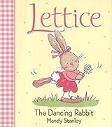 Lettice: The Dancing Rabbit