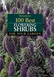 Botanica's 100 Best Flowering Shrubs for Your Garden, Botanica Editors, 1571454829