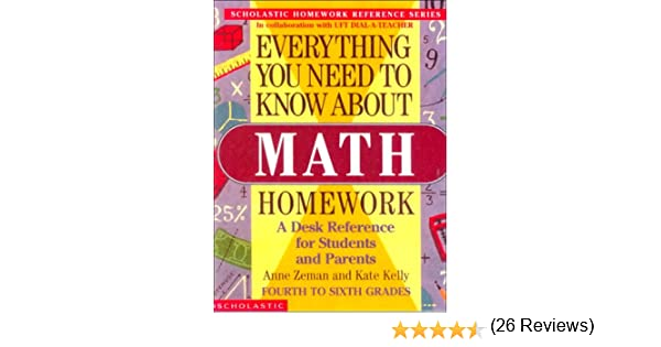 Everything You Need to Know about Math Homework (Everything You ...