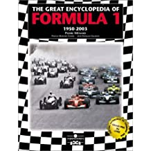 The Great Encyclopedia of Formula One: 1950-2003