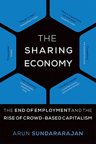 the-sharing-economy-the-end-of-employment-and-the-rise-of-crowd-based-capitalism-mit-press