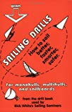 Sailing Drills: How to Sail Better, Faster, Smarter, Safer