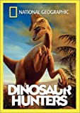 National Geographic - Dinosaur Hunters
