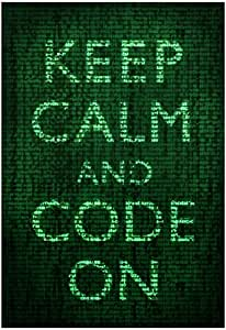 Keep Calm and Code On Poster 13 x 19in