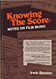 Knowing the Score, Irwin Bazelon, 0668051329