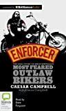 img - for Enforcer: The Real Story of one of Australia s Most Feared Outlaw Bikers book / textbook / text book
