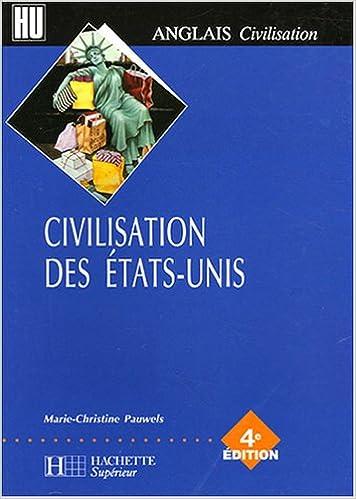 Télécharger le manuel japonais gratuitement Civilisation des Etats-Unis en français PDF RTF by Marie-Christine Pauwels 2011456045