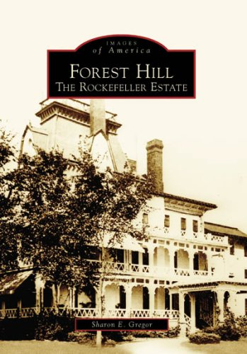 Forest Hill: The Rockefeller Estate  (OH)  (Images of America) from Brand: Arcadia Publishing