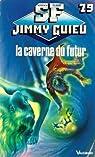 La caverne du futur par Guieu