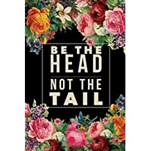 Be The Head Not The Tail: Jewish New Year Writing Journal Rosh Hashanah Composition Notebook Gift