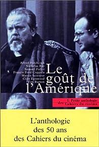Le goût de l'Amérique par Antoine de Baecque