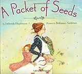 A Packet of Seeds, Deborah Hopkinson, 0060090898