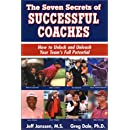 The Seven Secrets of Successful Coaches