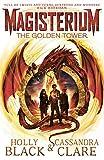 Magisterium: The Golden Tower (The Magisterium)