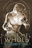 Make Me Whole