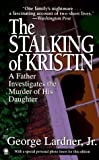 The Stalking of Kristin, George Lardner, 0451407318