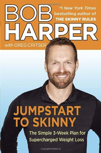Jumpstart to Skinny: The Simple 3-Week Plan for Supercharged Weight Loss (Skinny Rules)