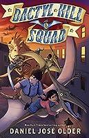 Dactyl Hill Squad: Rescue Run