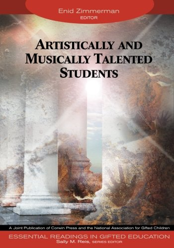 Artistically and Musically Talented Students (Essential Readings in Gifted Education Series) (Tapa Blanda)