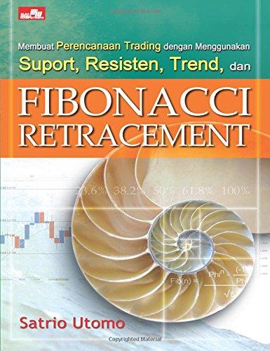 Download Membuat perencanaan trading dengan menggunakan suport, resisten, trend, dan FIBO (Indonesian Edition) ebook