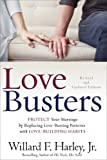 img - for Love Busters: Protect Your Marriage by Replacing Love-Busting Patterns with Love-Building Habits book / textbook / text book