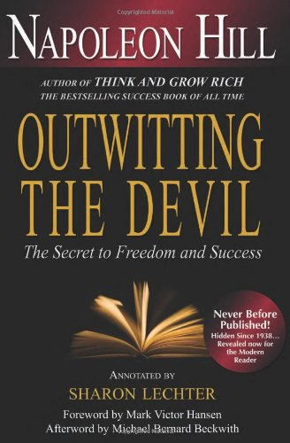 Outwitting the Devil: The Secret to Freedom and Success by Brand: Sterling