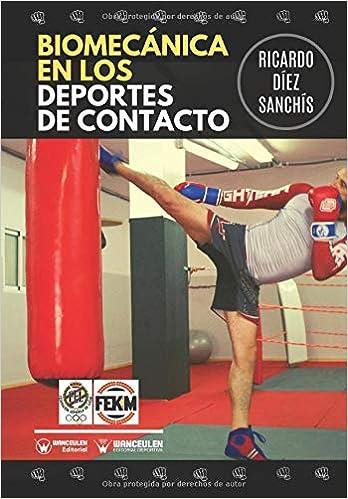 Biomecánica en los Deportes de Contacto: Amazon.es: Díez Sanchís ...