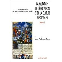 Mutation education cult.mediev tome 01