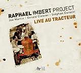 Live Au Tracteur by Raphael Imbert (2011-06-14)