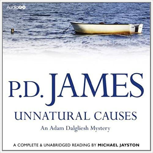 Unnatural Causes (Audiogo) by P. D. James (2013-06-06)