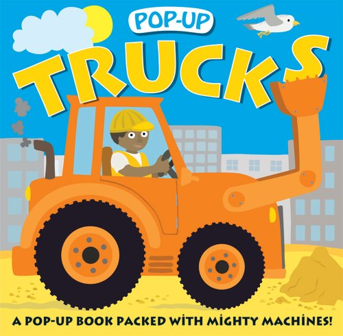 Pop-up Trucks: A Pop-Up Book with Mighty Machines (Pop-Up (Priddy Books))