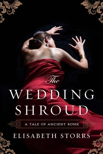 The Wedding Shroud (A Tale of Ancient Rome)