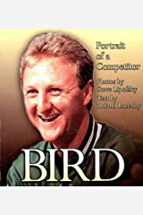 Bird: Portrait of a Competitor Paperback
