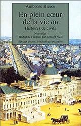 En plein coeur de la vie, tome 2 : Histoires de civils