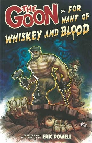 The Goon Volume 13: For Want of Whiskey and Blood