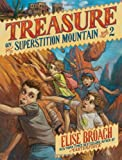 Treasure on Superstition Mountain (Superstition Mountain Mysteries)