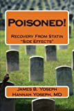 "Poisoned!: Recovery From Statin ""Side Effects"""