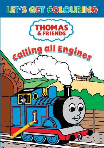 Let's Get Colouring Thomas & Friends Calling All Engines! pdf