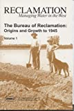 The Bureau of Reclamation, William D. Rowley, 0160752264