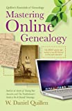 Mastering Online Genealogy (Quillen's Essentials of Genealogy)