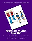 What's up As YOU Grow Up?, Mary Jo Podgurski, 1483914526