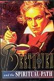 Beethoven and the Spiritual Path, David Tame, 0835607011
