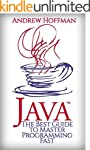 JAVA: The Best Guide to Master Java P...